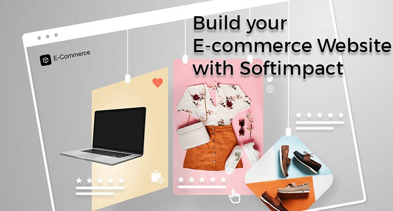 Build your E-commerce Website with Softimpact