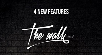 TheWall 360 | Highlighting 4 new features in V4.7.2