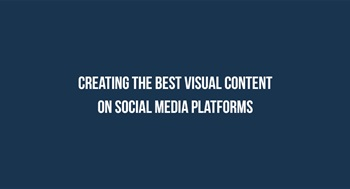 Keys for creating the best visual content on social media platforms