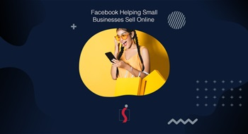 Facebook helping small businesses sell online